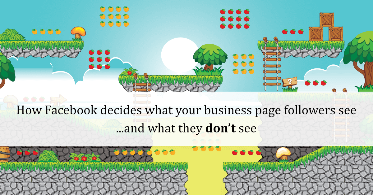 How Facebook decides what your business page followers see... and what they don't see