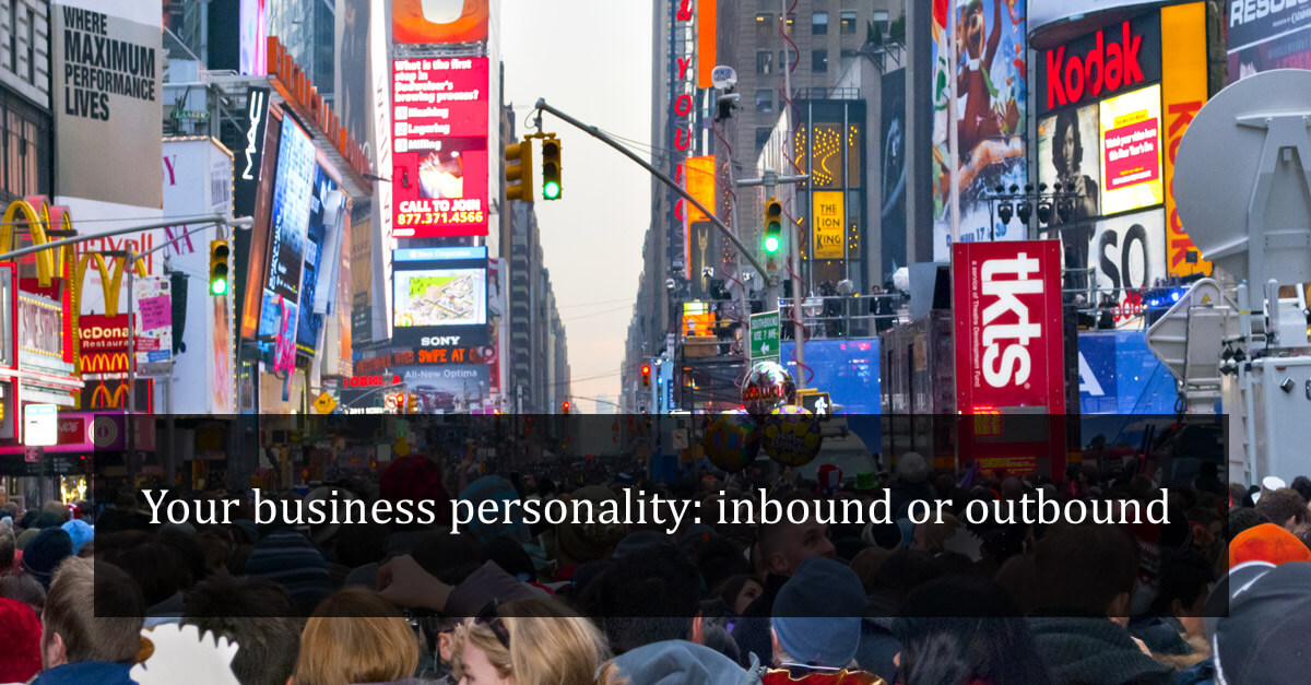 Your business personality: inbound or outbound?